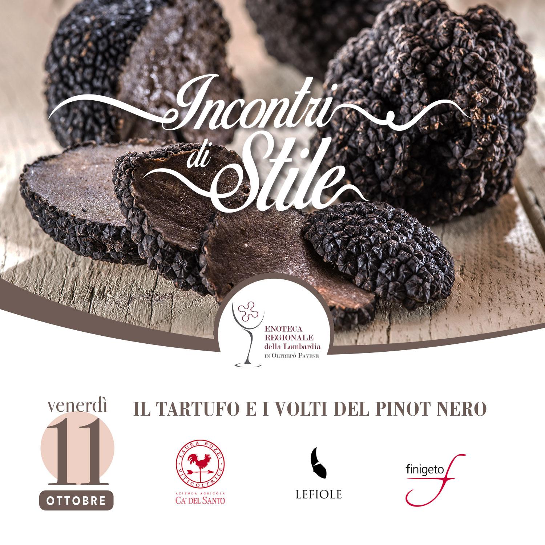 Incontri di Stile - Il Tartufo e i volti del Pinot Nero